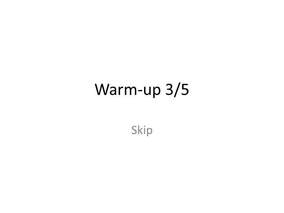 Warm-up 3/5 Skip