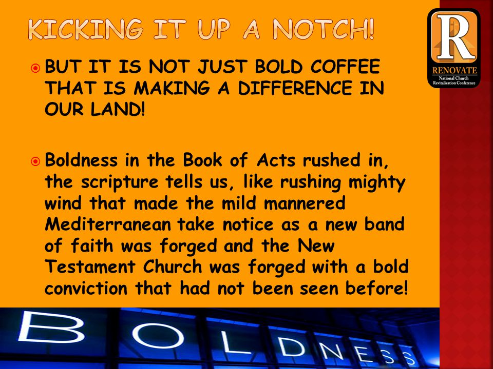  Within the church today, still boldness in the pulpit wins out over the mild unchallenging pulpit.