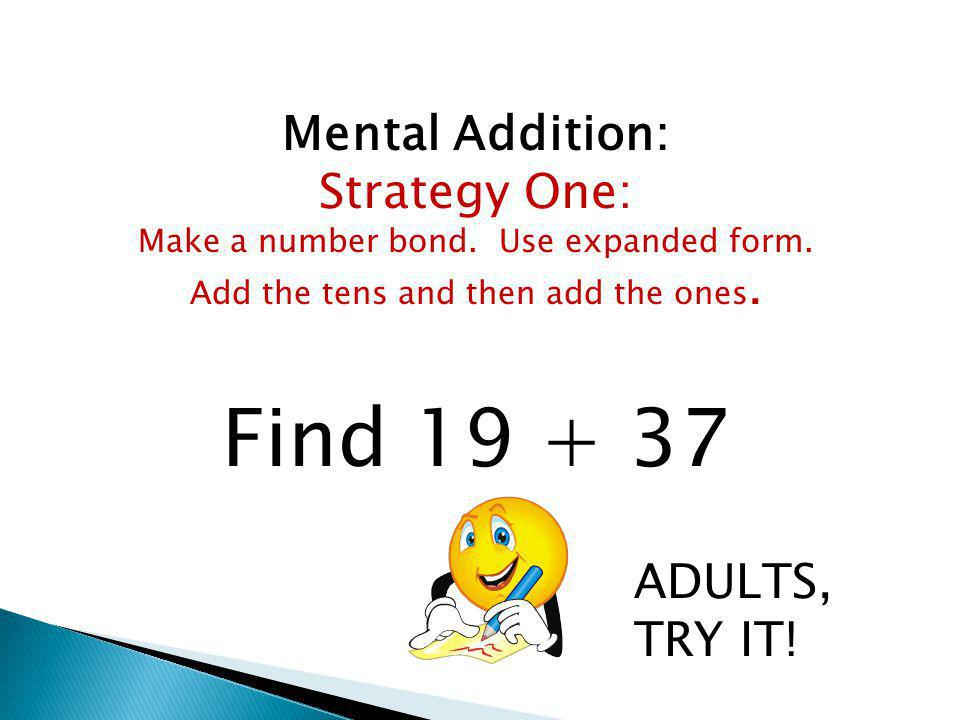 More Mental Addition: Make a number bond by rounding up to 100.