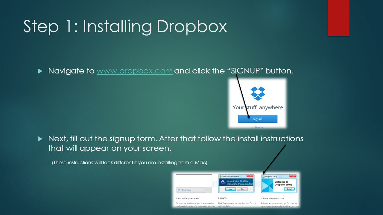 Step 2: Finding Dropbox  Now that Dropbox is installed we should probably find out how to… find it.