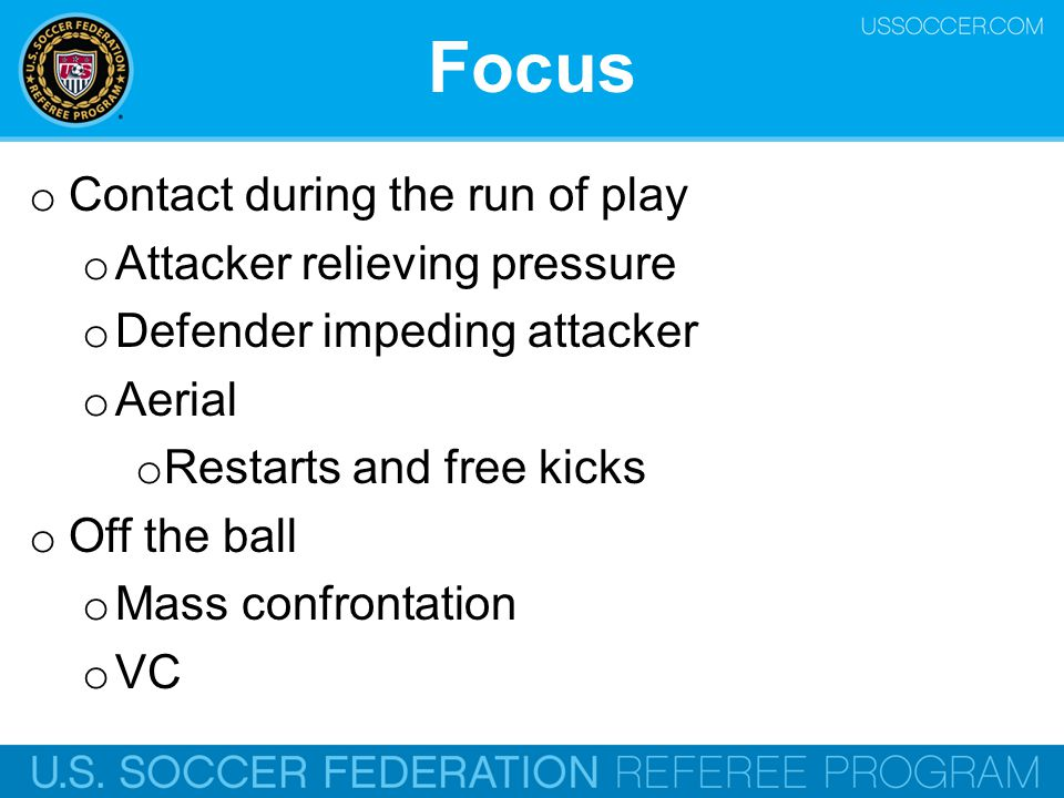 Aerial Challenges o Increased frequency o Clearances o Long balls o Free kicks o Restarts o Players o Speed o Strength