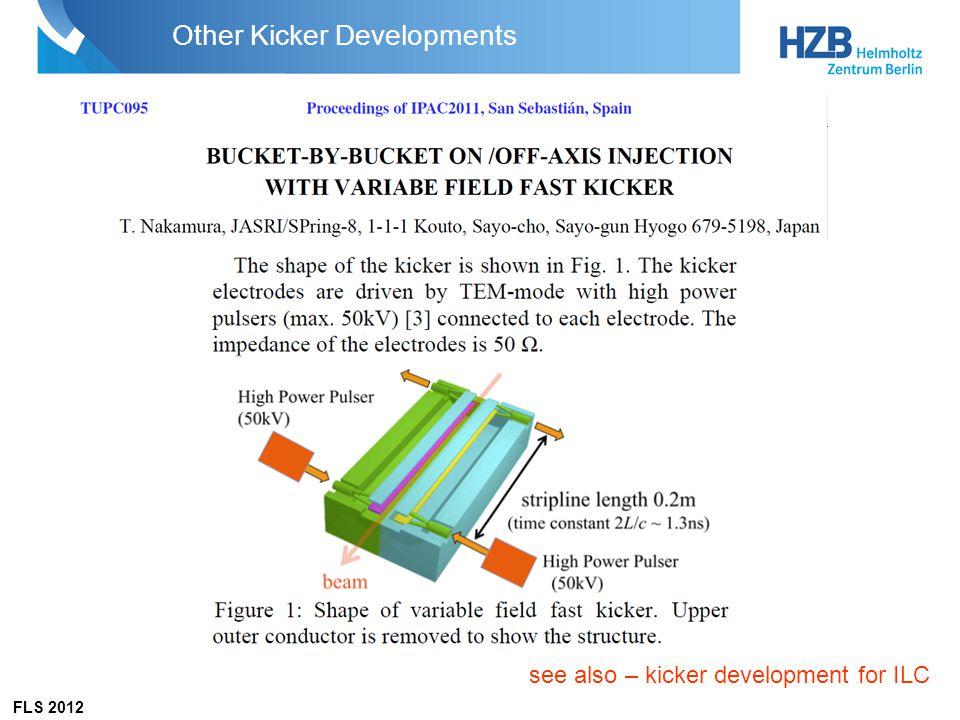 FLS 2012 Other Kicker Developments see also – kicker development for ILC