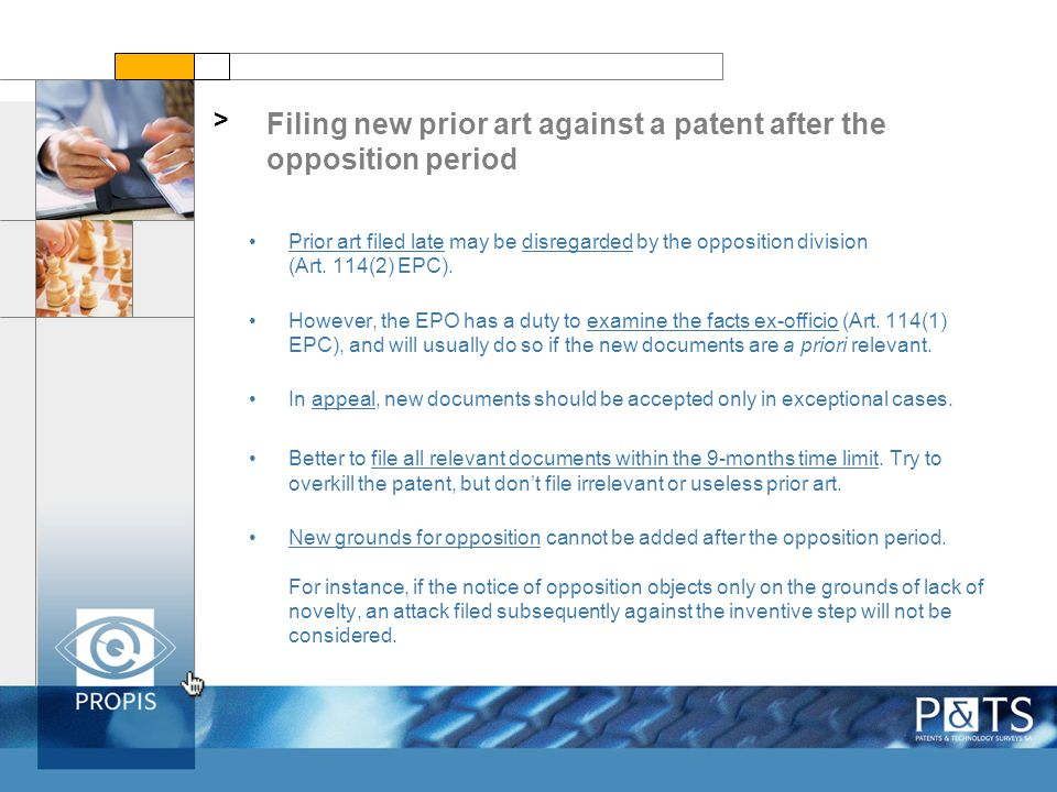 Filing new prior art against a patent after the opposition period > Prior art filed late may be disregarded by the opposition division (Art. 114(2) EP