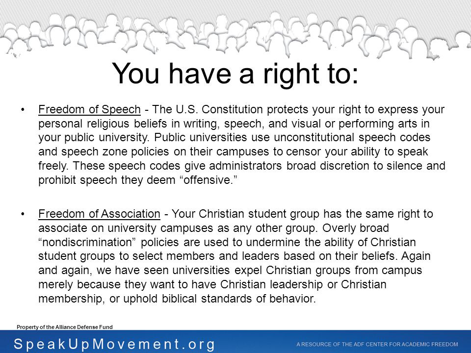 Freely Exercise Your Religious Beliefs - Public Universities cannot compel you to publicly advocate views and adopt values that run contrary to your beliefs.