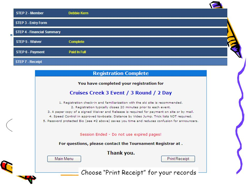 Choose your method of payment Choose Print Receipt for your records
