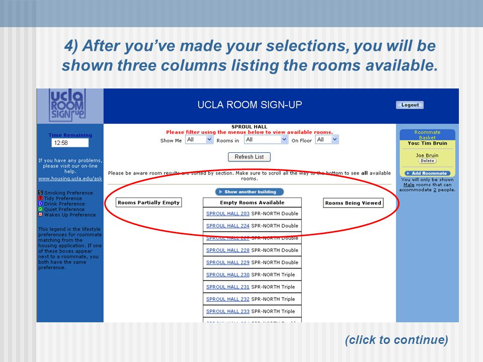 4) After you've made your selections, you will be shown three columns listing the rooms available.