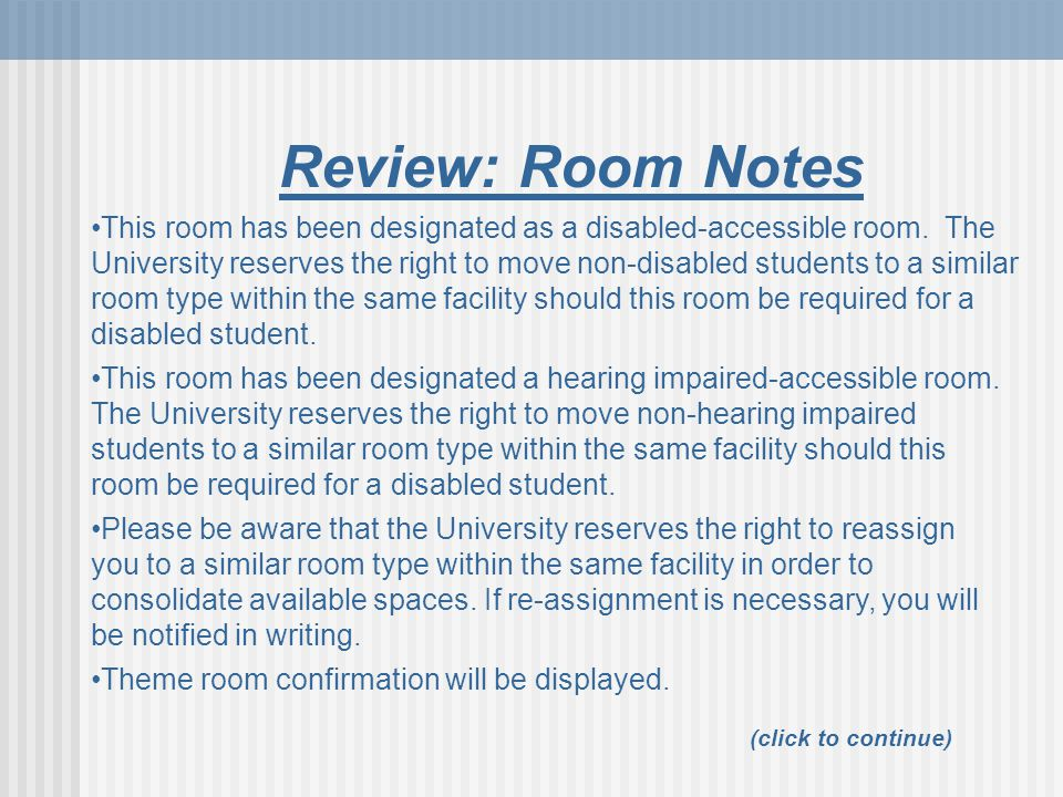 Review: Room Notes (click to continue) This room has been designated as a disabled-accessible room.