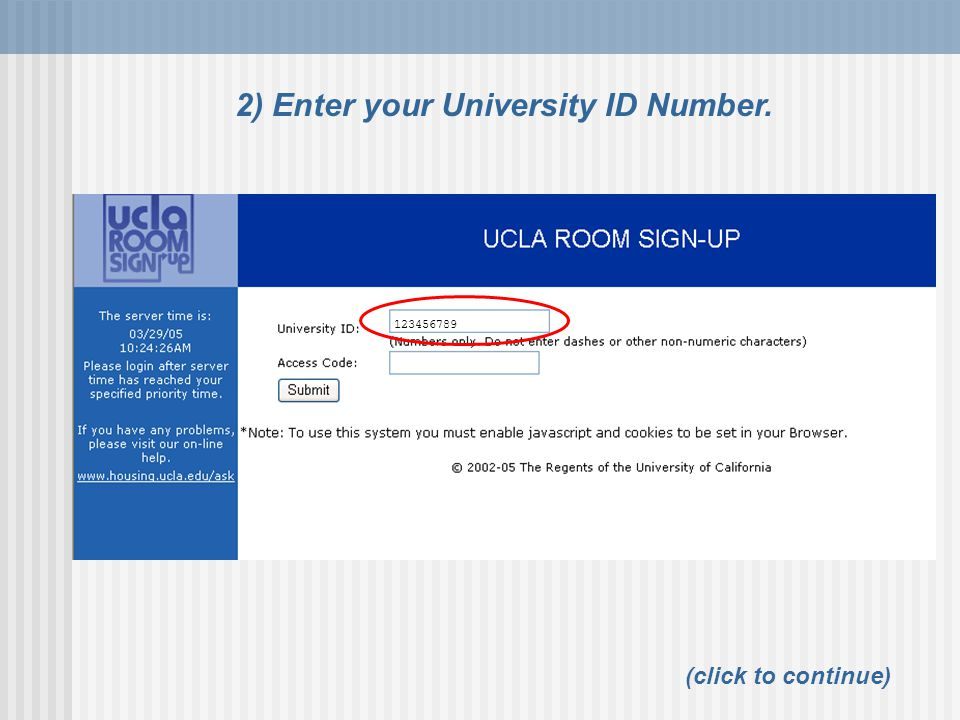 2) Enter your University ID Number. 123456789 (click to continue)