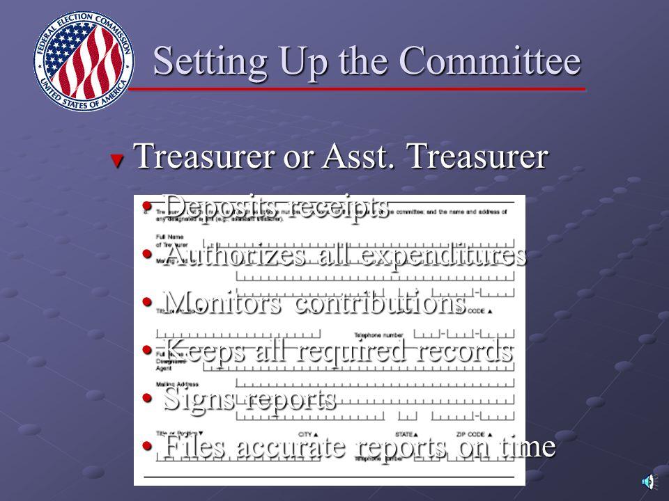 ► Treasurer ► Assistant Treasurer Setting Up the Committee