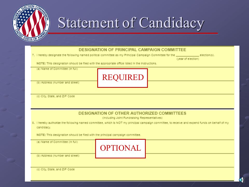 Statement of Candidacy REQUIRED OPTIONAL