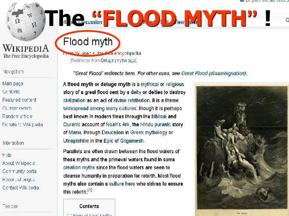 """The """" FLOOD MYTH """" !"""