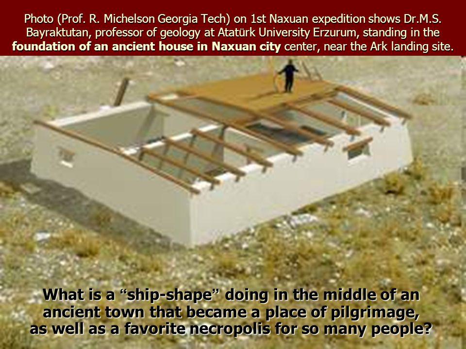 Photo (Prof. R. Michelson Georgia Tech) on 1st Naxuan expedition shows Dr.M.S. Bayraktutan, professor of geology at Atat ü rk University Erzurum, stan