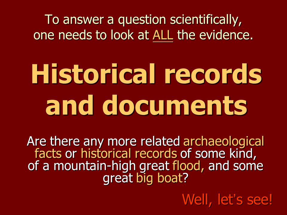 To answer a question scientifically, one needs to look at ALL the evidence. Are there any more related archaeological facts or historical records of s