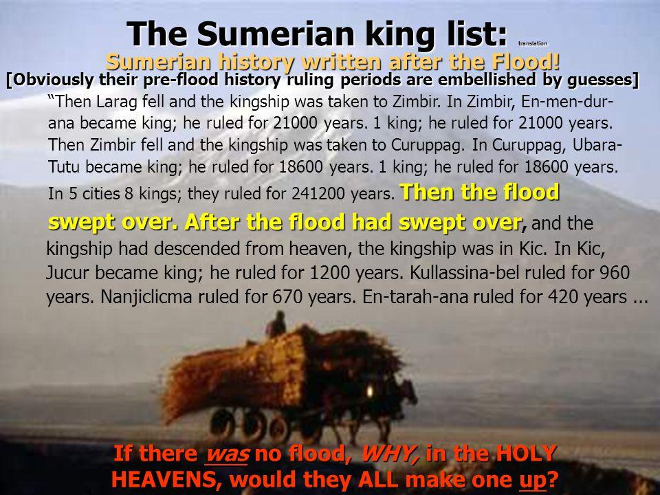 "The Sumerian king list: translation Then the flood swept over. ""Then Larag fell and the kingship was taken to Zimbir. In Zimbir, En-men-dur- ana becam"