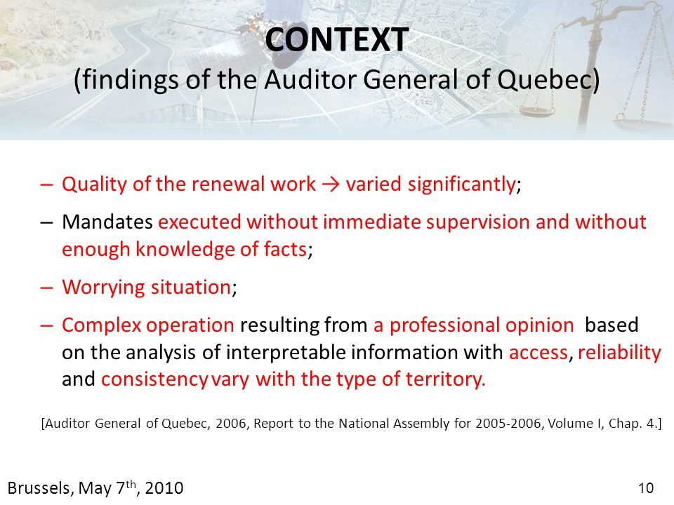 – Quality of the renewal work → varied significantly; – Mandates executed without immediate supervision and without enough knowledge of facts; – Worrying situation; – Complex operation resulting from a professional opinion based on the analysis of interpretable information with access, reliability and consistency vary with the type of territory.