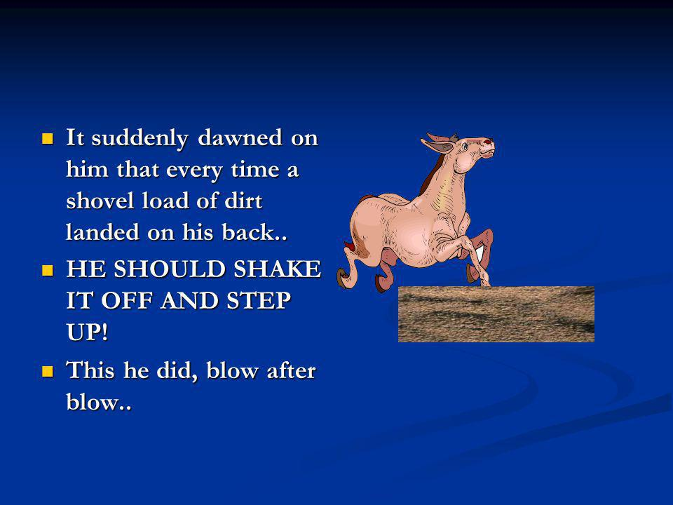 Shake it off and step up.. He repeated time after time to encourage himself.