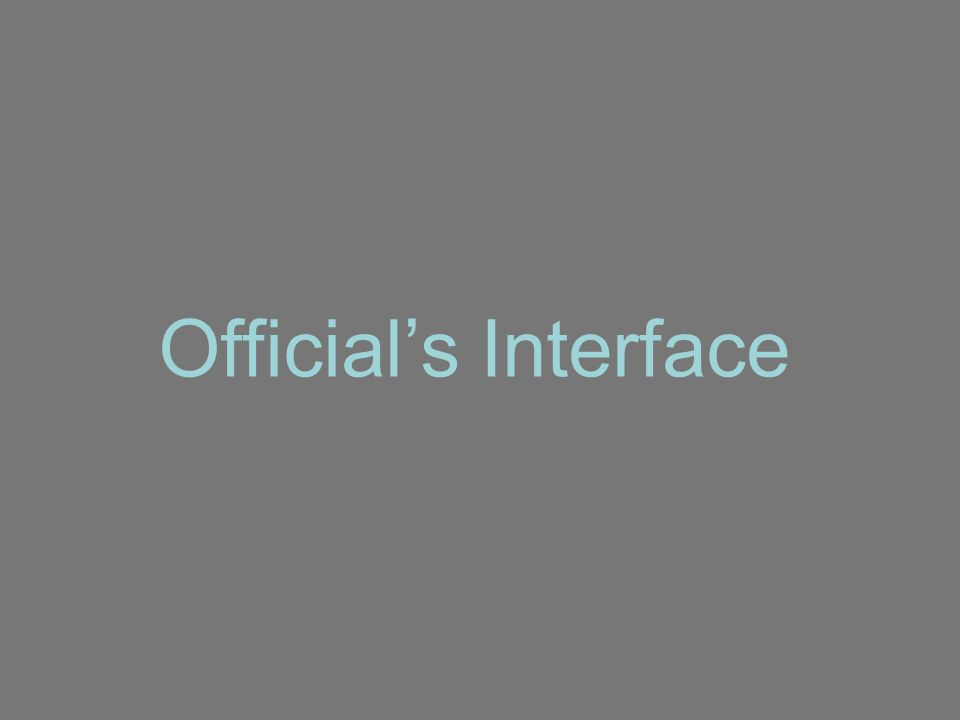 Official's Interface