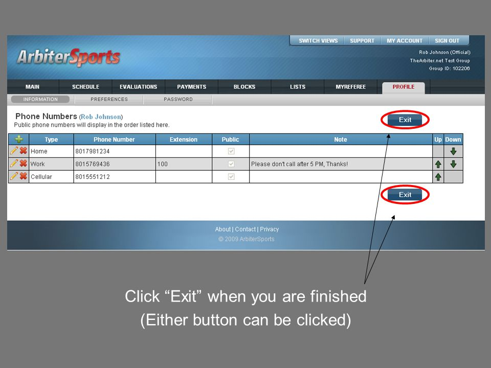 Click Exit when you are finished (Either button can be clicked)