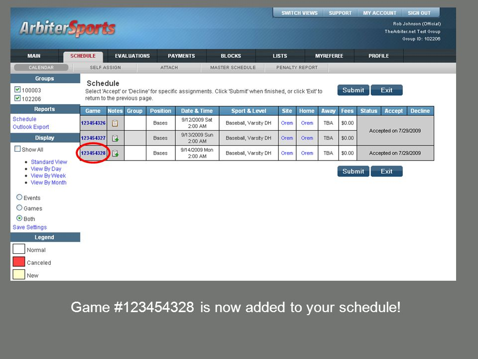 Game #123454328 is now added to your schedule!
