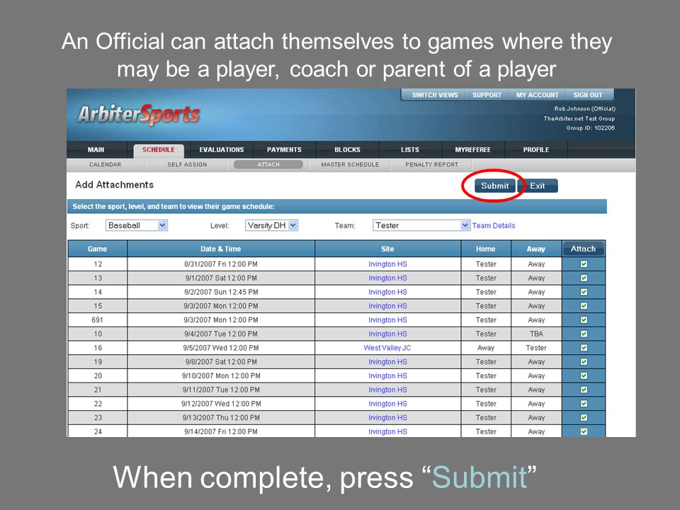 "When complete, press ""Submit"" An Official can attach themselves to games where they may be a player, coach or parent of a player"