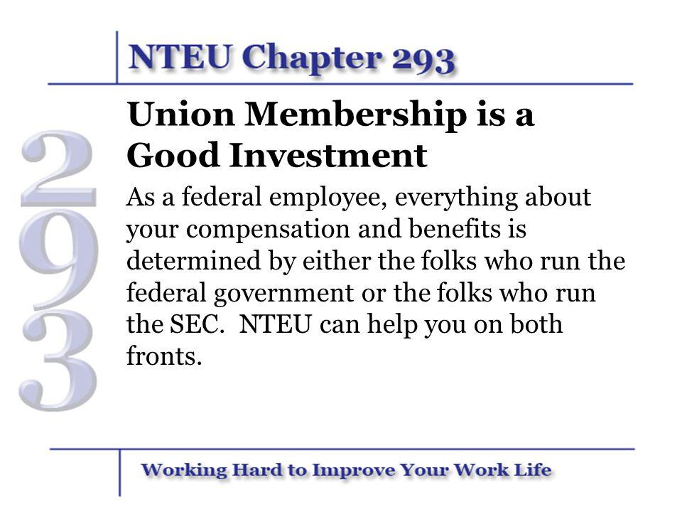 Legislative Representation The SEC cannot Lobby Congress but NTEU can.