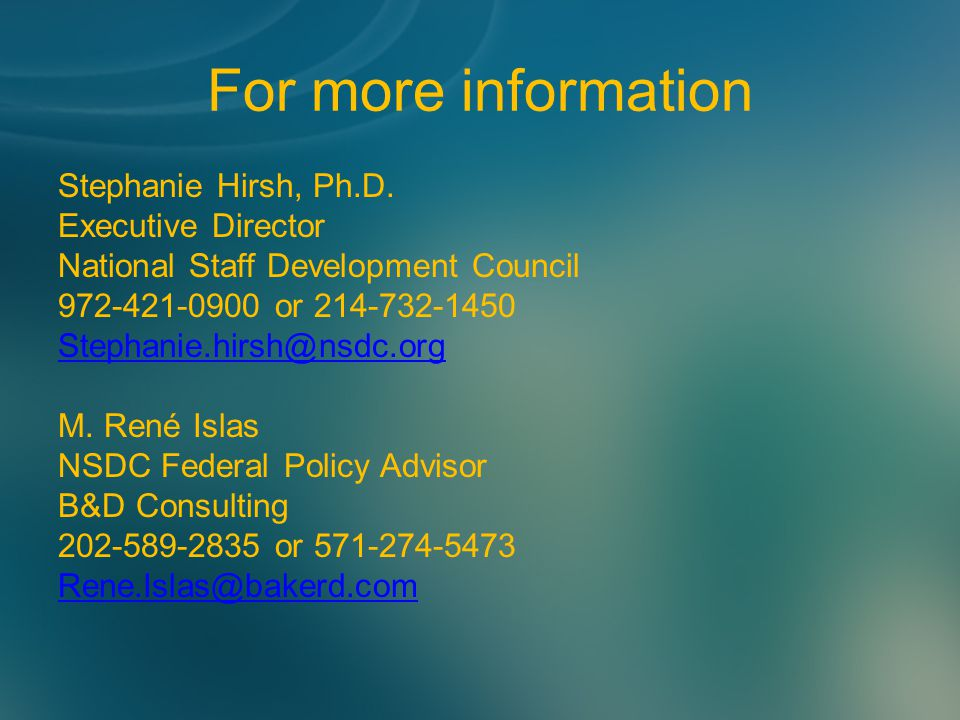 For more information Stephanie Hirsh, Ph.D.
