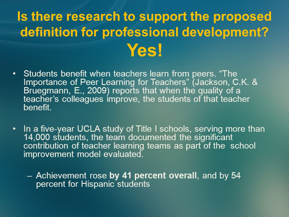 Is there research to support the proposed definition for professional development.