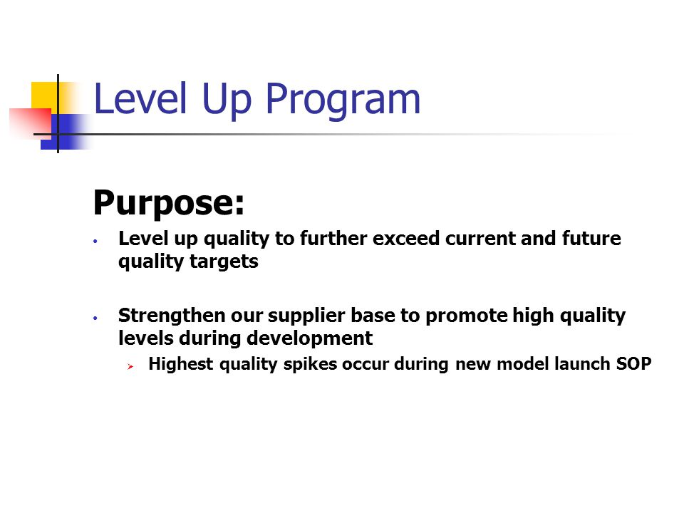 Level Up Program Keith Merrion Product Manager - Supplier Quality Assurance