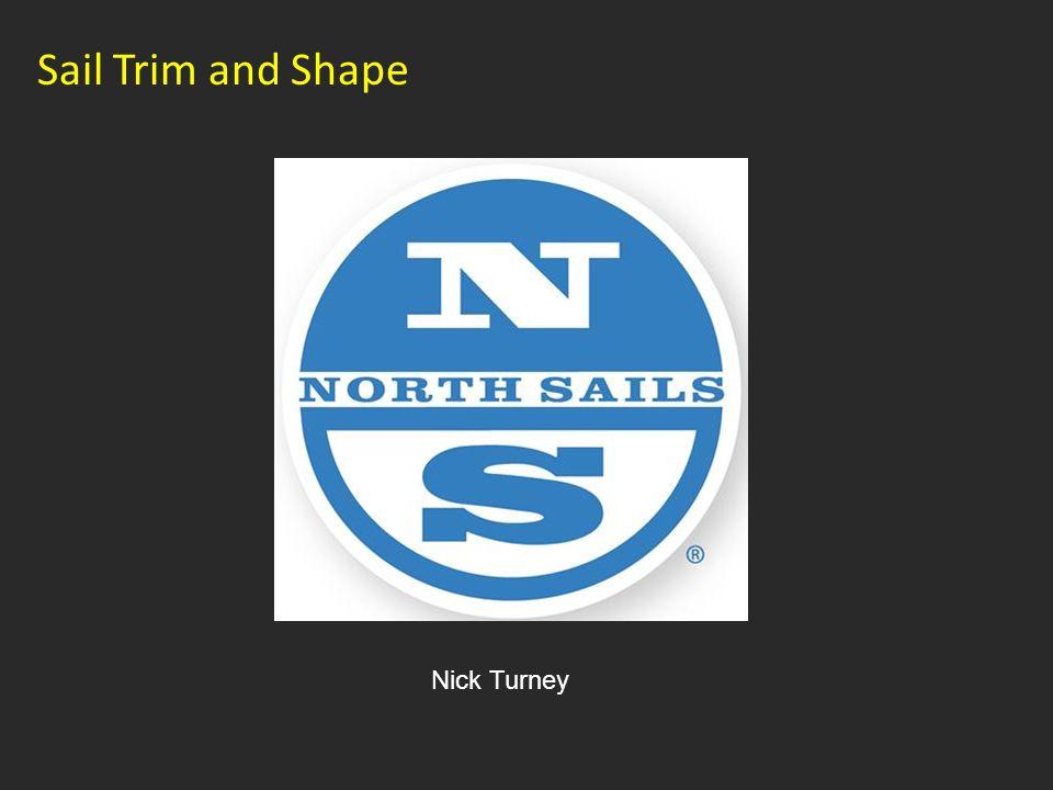 Nick Turney Sail Trim and Shape