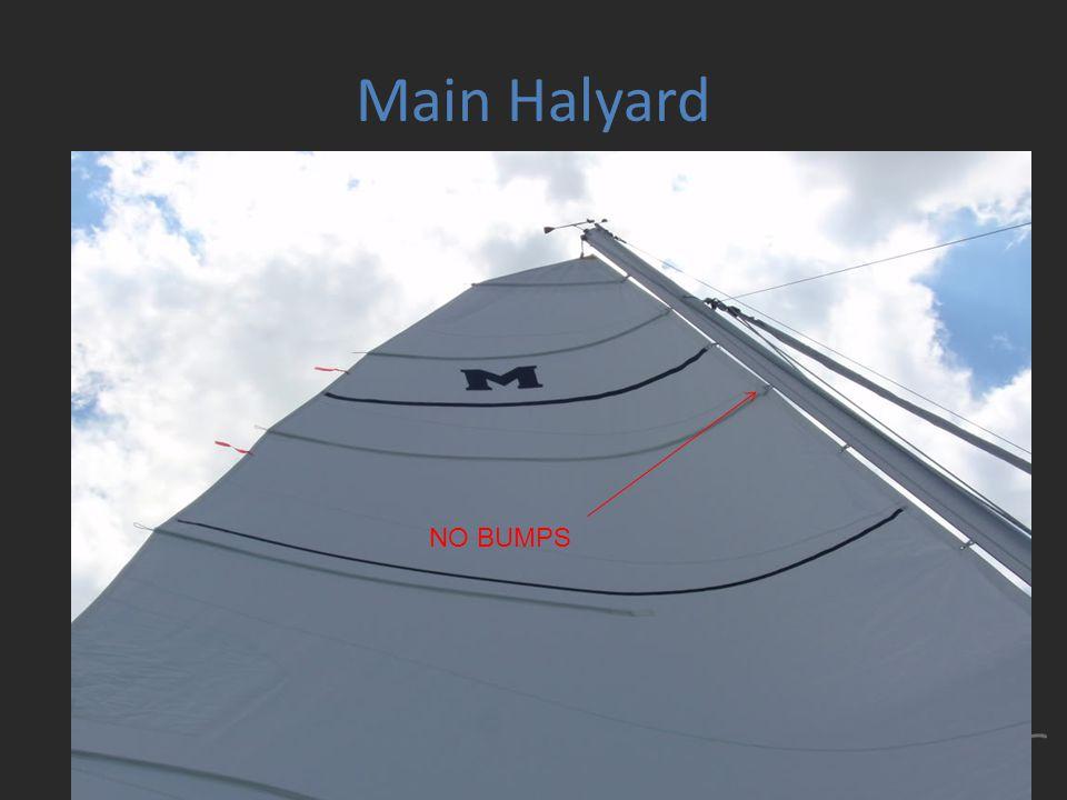 Main Halyard NO BUMPS