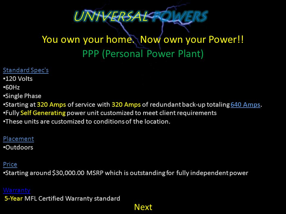 You own your home. Now own your Power!! PPP (Personal Power Plant) Benefits Freedom to us all the electricity you wish without the worry of a bill NO