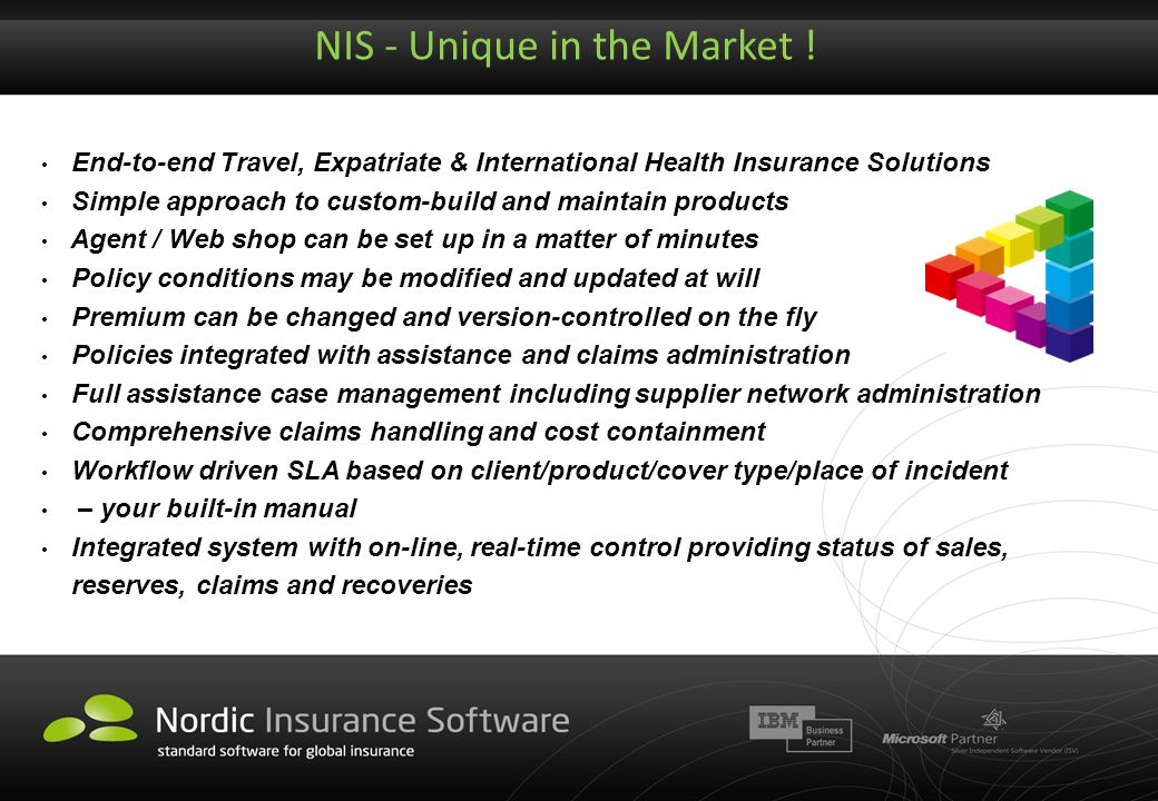 NIS - Unique in the Market ! End-to-end Travel, Expatriate & International Health Insurance Solutions Simple approach to custom-build and maintain pro
