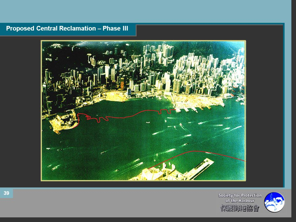Proposed Central Reclamation – Phase III 39