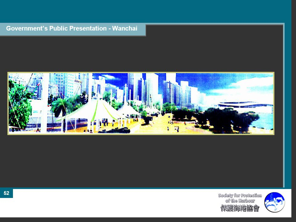 52 Government's Public Presentation - Wanchai
