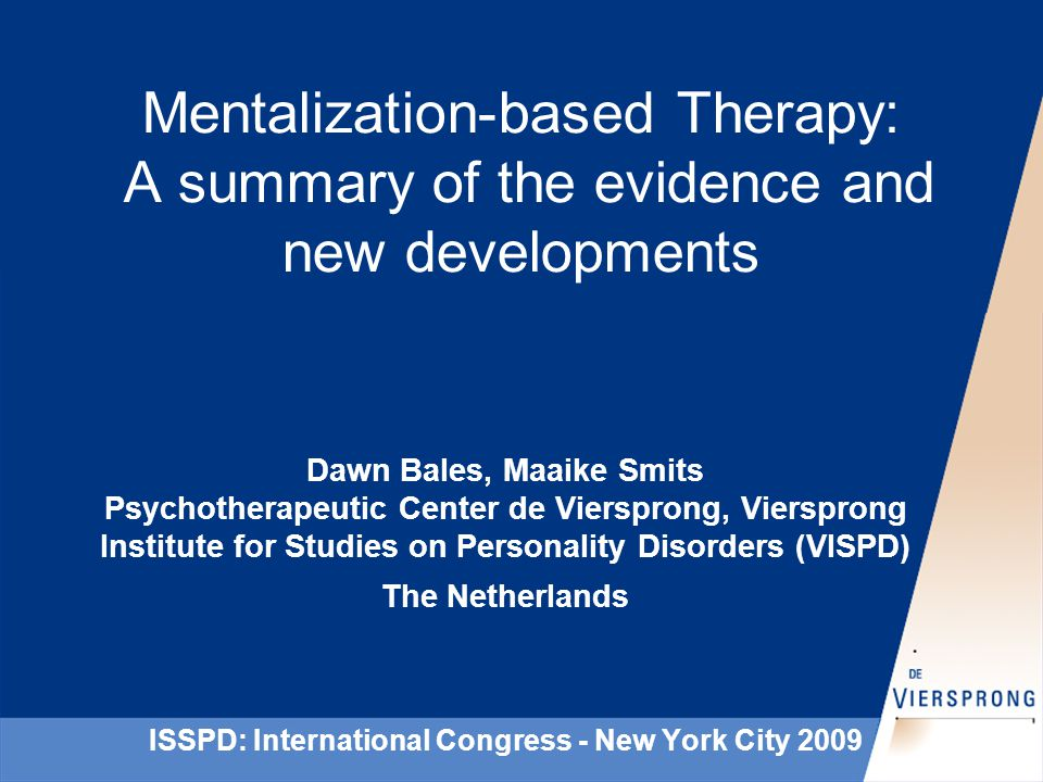 Treatment Outcome Studies UK Implementation of Outpatient Mentalization Based Therapy for Borderline Personality Disorder Bateman & Fonagy, in press; Am.
