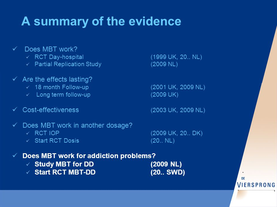 A summary of the evidence Does MBT work. RCT Day-hospital(1999 UK, 20..