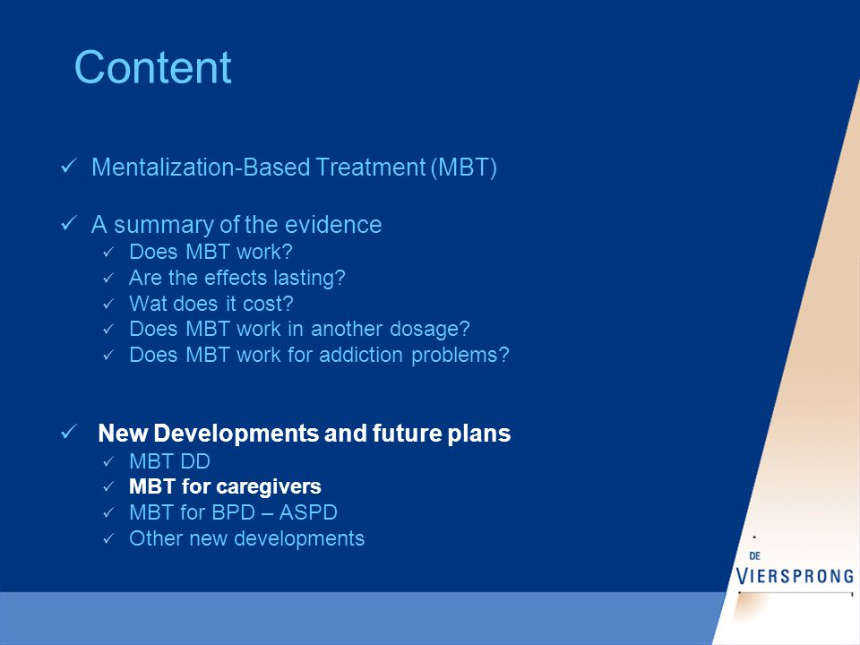 Content Mentalization-Based Treatment (MBT) A summary of the evidence Does MBT work.