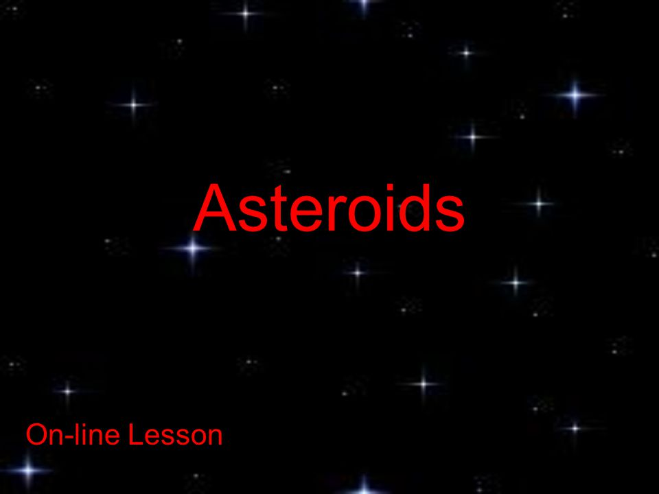 Asteroids On-line Lesson