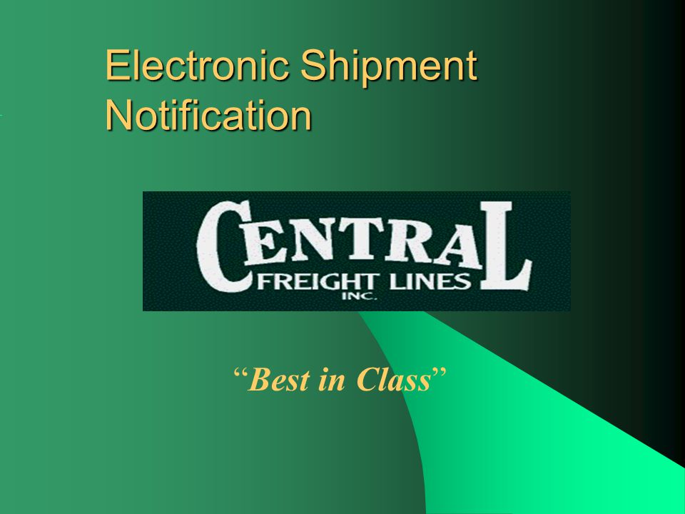 Electronic Shipment Notification Best in Class