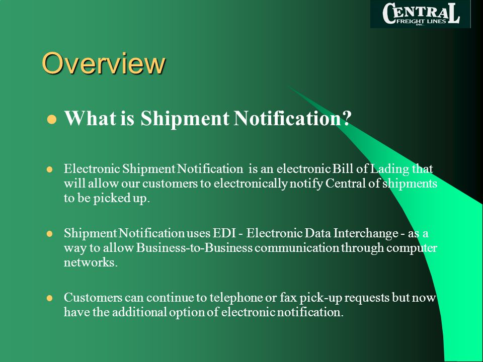 Overview What is Shipment Notification.