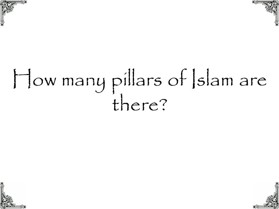 How many pillars of Islam are there?