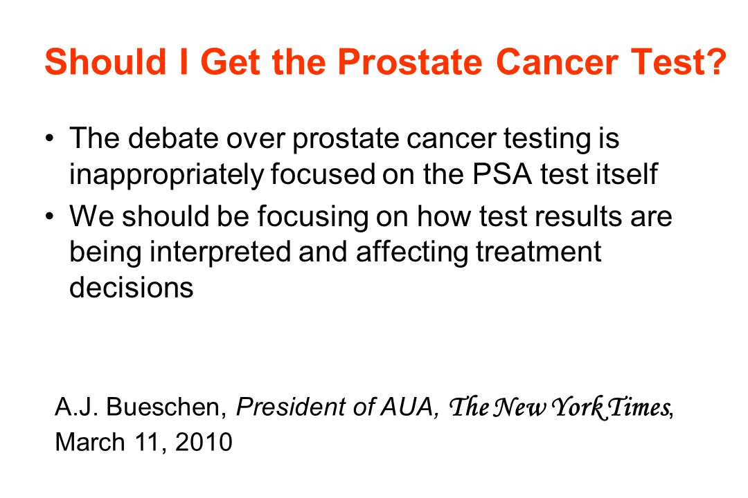 Should I Get the Prostate Cancer Test.