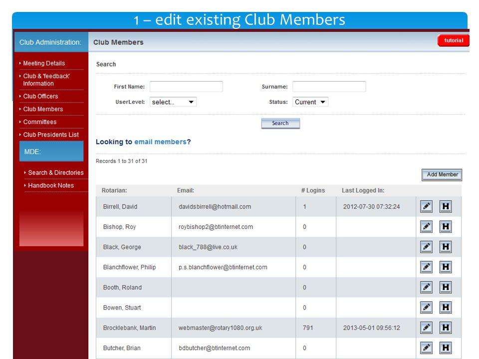 1 – edit existing Club Members