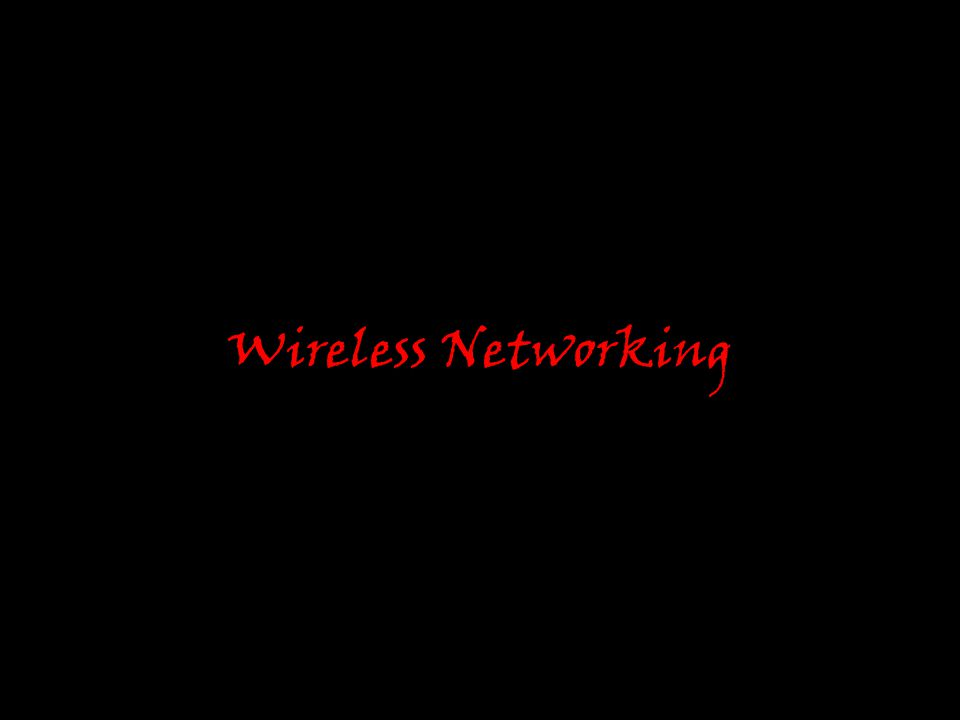 Why do we need a wireless network.