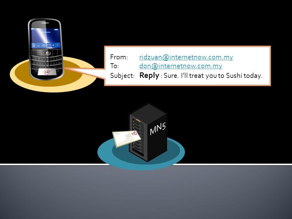 From:ridzuan@internetnow.com.my To:don@internetnow.com.my Subject: Reply : Sure.