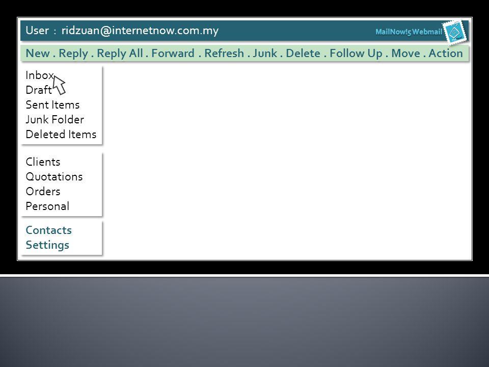 Checking emails.User : ridzuan@internetnow.com.my New.