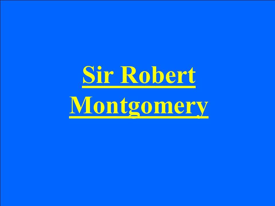 Sir Robert Montgomery