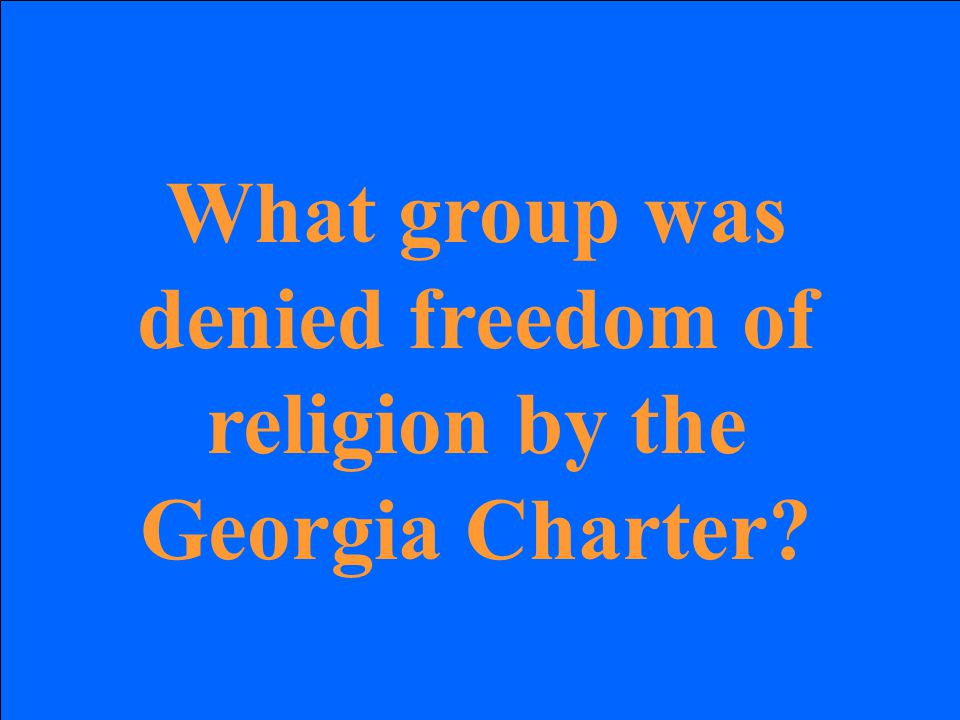 What group was denied freedom of religion by the Georgia Charter