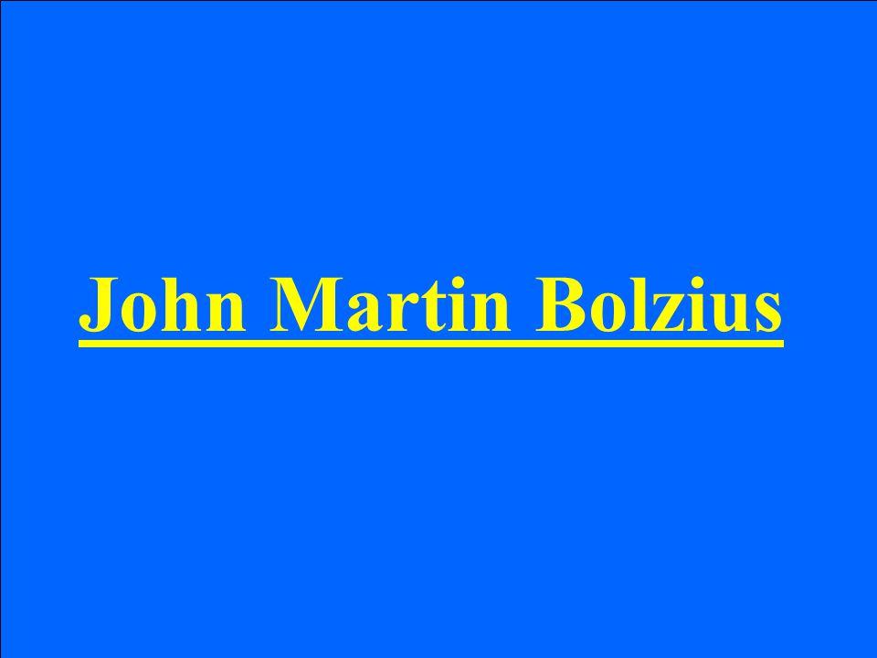 John Martin Bolzius