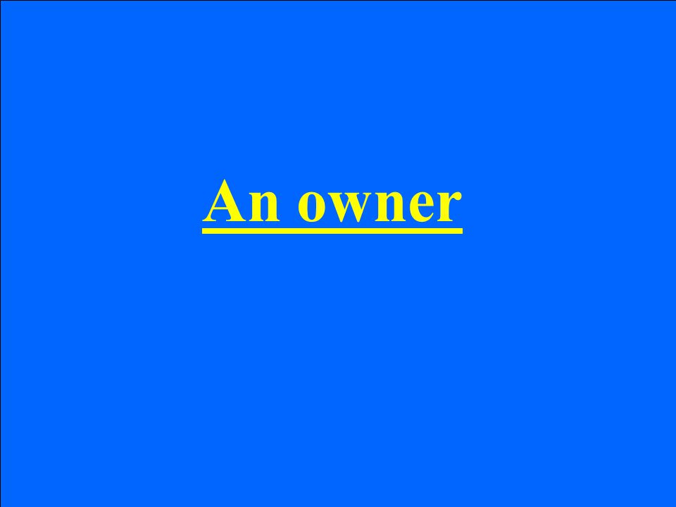 An owner